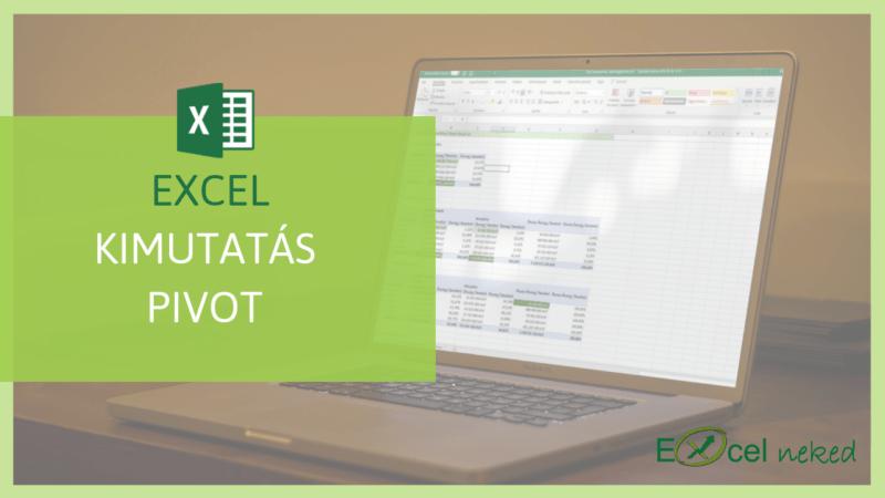 Excel kimutatás Pivot online tanfolyam
