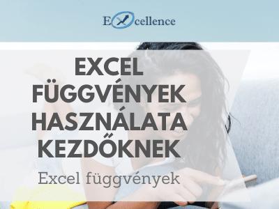 Excel függvények használata kezdőknek