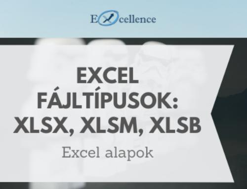 Excel alapok- fájl kiterjesztések: .xls, .xlsx, .xlsm, .xlsb